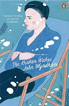 The Kraken Wakes: Classic Science Fiction by [John Wyndham]