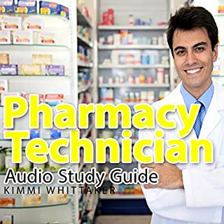 Pharmacy Technician Audio Study Guide: Part 1                   By:                                                                                                                                 Kimmi Whittaker                               Narrated by:                                                                                                                                 Chrystianna Robinson                      Length: 53 mins     8 ratings     Overall 3.1