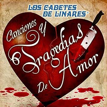 Canciones Y Tragedias De Amor
