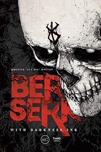 Berserk: With Darkness Ink