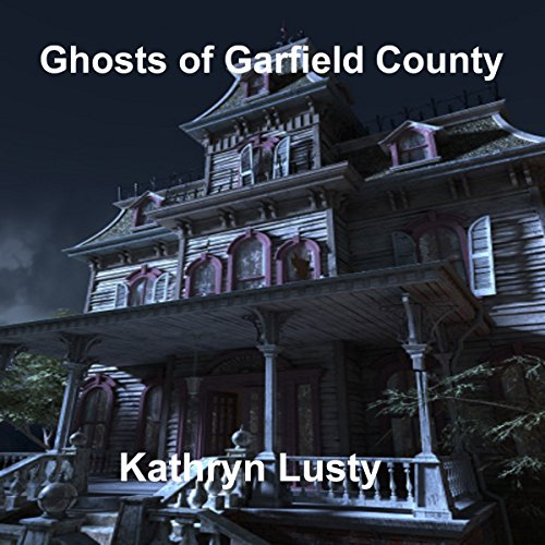 Ghosts of Garfield County audiobook cover art