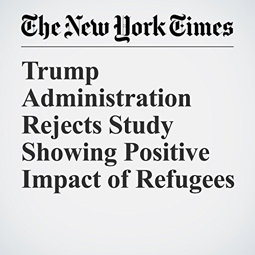 Trump Administration Rejects Study Showing Positive Impact of Refugees copertina