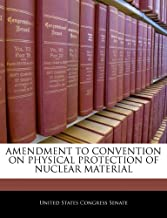 AMENDMENT TO CONVENTION ON PHYSICAL PROTECTION OF NUCLEAR MATERIAL