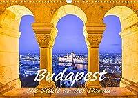 Budapest - Die Stadt an der Donau (Wandkalender 2022 DIN A3 quer): Ein Spaziergang an der Donau entlang mit ausdrucksstarken Fotografien von Stadt und Fluss (Monatskalender, 14 Seiten )
