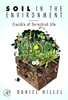 Soil in the Environment: Crucible of Terrestrial Life