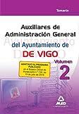 Auxiliares De Administración General Del Ayuntamiento De Vigo. Temario Volumen 2