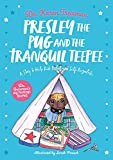 Presley the Pug and the Tranquil Teepee: A Story to Help Kids Relax and Self-Regulate (Dr. Treisman's Big Feelings Stories) (English Edition)