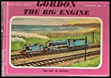 Gordon the Big Engine (The Railway Series)