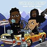 #GwadaDrip [Explicit]