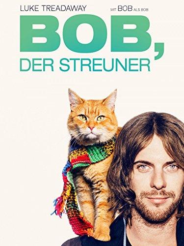 Bob, der Streuner [dt./OV]