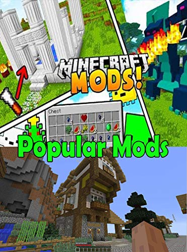 Minecraft Popular Mods Top 15 Minecraft Mods And Guide Building The Minecraft House You Want Kindle Edition By Bayer Psg Humor Entertainment Kindle Ebooks Amazon Com