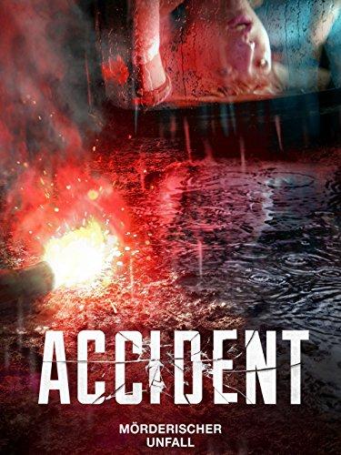 Accident – Mörderischer Unfall [dt./OV]