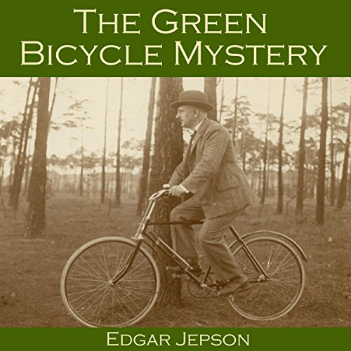 The Green Bicycle Mystery     Who Shot Bella Wright?              By:                                                                                                                                 Edgar Jepson                               Narrated by:                                                                                                                                 Cathy Dobson                      Length: 40 mins     1 rating     Overall 4.0