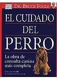 EL CUIDADO DEL PERRO (GUIAS DEL NATURALISTA-ANIMALES DOMESTICOS-PERROS)