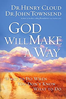 Paperback God Will Make a Way : What to Do When You Don't Know What to Do Book