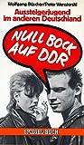 Null Bock auf DDR: Aussteigerjugend im anderen Deutschland
