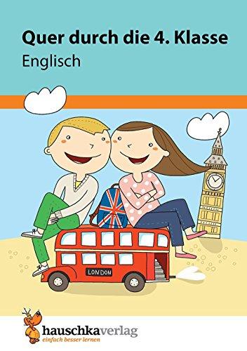 Quer durch die 4. Klasse, Englisch - A5-Übungsblock (Lernspaß Übungsblöcke, Band 674)