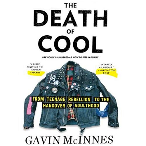 The Death of Cool Audiobook By Gavin McInnes cover art