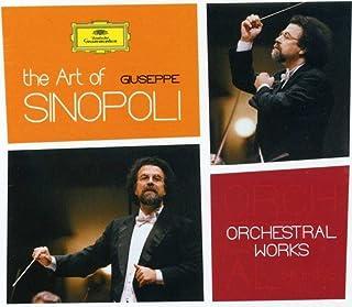Art Of Giuseppe Sinopoli: Orchestral Works