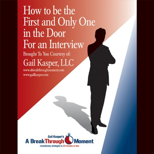 How to Be the First and Only One in the Door for an Interview audiobook cover art
