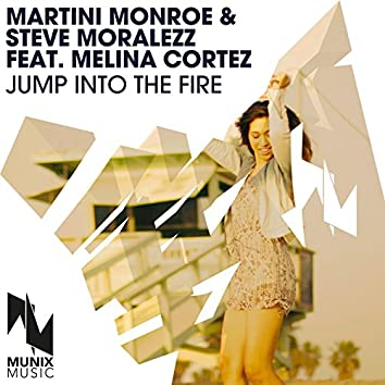 Jump into the Fire