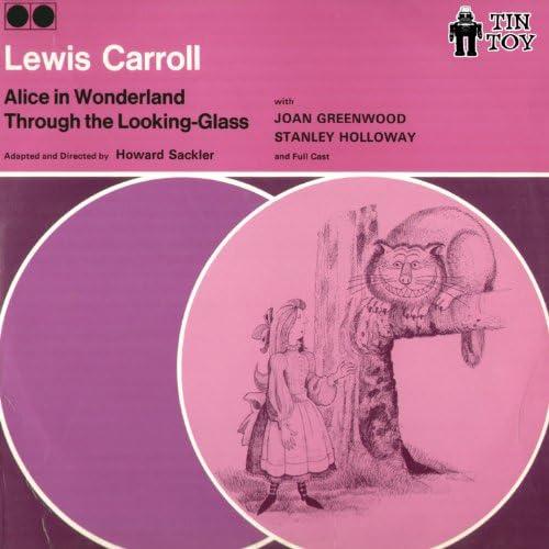 Lewis Carroll feat. Joan Greenwood & Stanley Holloway