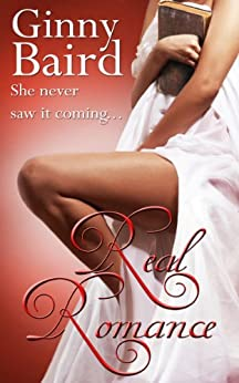 Real Romance (Romantic Comedy) by [Ginny Baird]