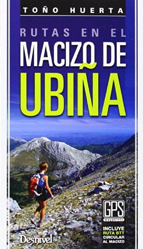 Rutas en el macizo de Ubiñas (Guia Montañera + Ruta Btt)
