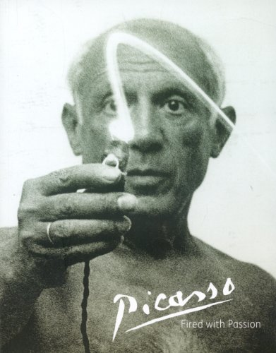 Download Picasso: Fired With Passion 1905267118