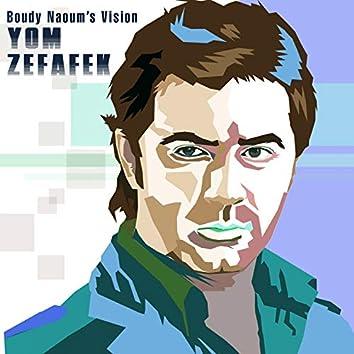 Yom Zefafek (Boudy Naoum's Vision)