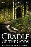 Cradle Of The Gods: Premium Hardcover Edition