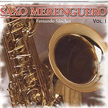 Saxo Merenguero, Vol. 1