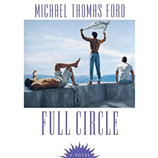 Full Circle                   By:                                                                                                                                 Michael Thomas Ford                               Narrated by:                                                                                                                                 Blake Somerset                      Length: 17 hrs and 24 mins     2 ratings     Overall 4.0