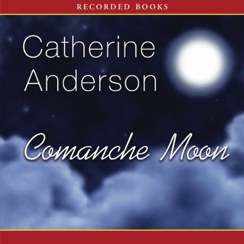 Comanche Moon audiobook cover art