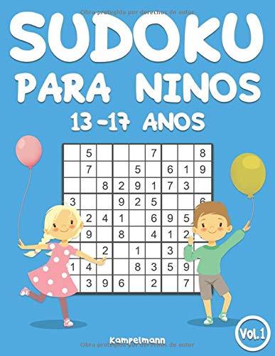 Sudoku para niños 13-17 años: 200 Sudokus para niños de 13-17 años - con soluciones (Vol. 1)