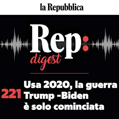 Couverture de Usa 2020 - la guerra Trump Biden è solo cominciata