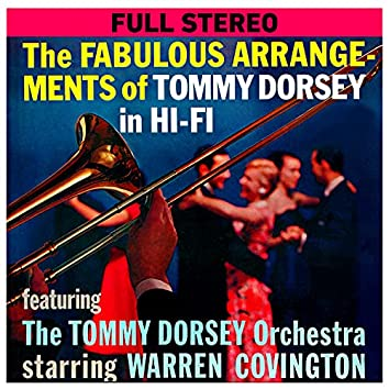 The Fabulous Arrangements of Tommy Dorsey in Hi-Fi