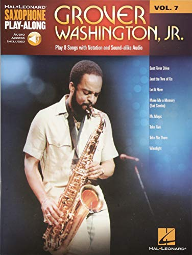 Grover Washington, Jr.: Saxophone Play-Along Volume 7 (Hal Leonard Saxophone Play-Along, Band 7)