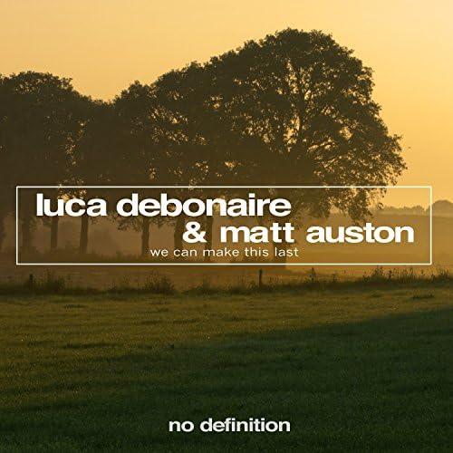 Luca Debonaire & Matt Auston