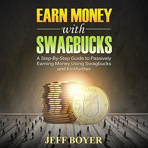 Earn Money with Swagbucks audiobook cover art