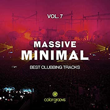 Massive Minimal, Vol. 7 (Best Clubbing Tracks)