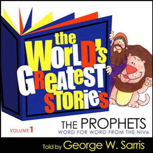 The World's Greatest Stories NIV V1: The Prophets audiobook cover art