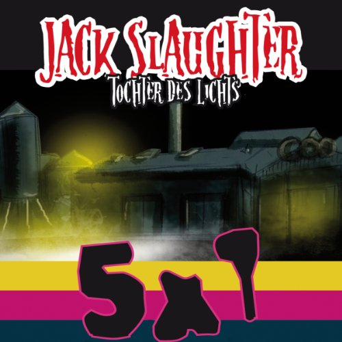 Jack Slaughter: Starter Set (Jack Slaughter - Tochter des Lichts 1-5) Titelbild