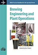 Brewing Engineering and Plant Operations: Practical Handbook for the Specialty Brewer Vol. 3