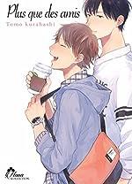 Plus que des amis - Livre (Manga) - Yaoi - Hana Collection de Tomo Kurahashi