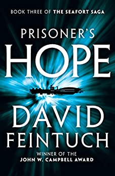 Prisoner's Hope (The Seafort Saga Book 3) by [David Feintuch]