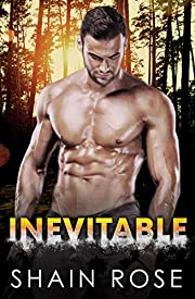 Inevitable: A Second Chance Standalone Romance (Stonewood Billionaire Brothers Series)