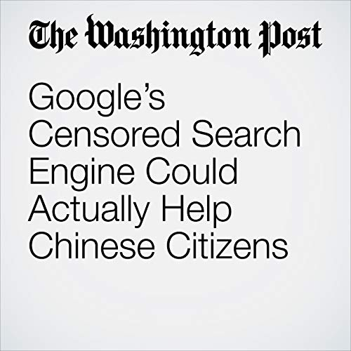 Google's Censored Search Engine Could Actually Help Chinese Citizens copertina