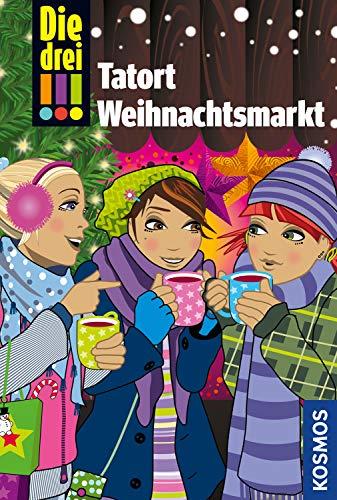 Die drei !!!, Tatort Weihnachtsmarkt: Dein Weihnachtskrimi