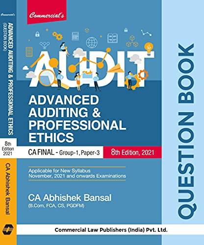 Audit Advanced Auditing & Professional Ethics (Question Book) CA Final 8th Edition-2021